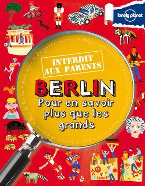 Berlin interdit aux parents 1