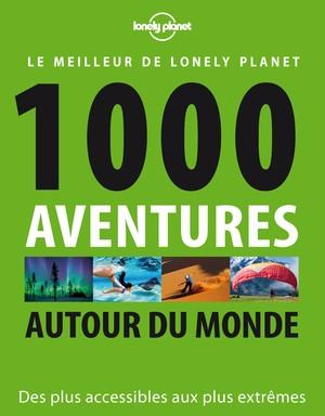 1000 Aventures autour du monde 1