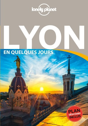 Lyon en quelques jours 5 + carte