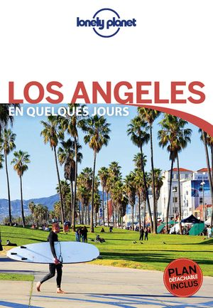 Los Angeles en quelques jours 3 + carte