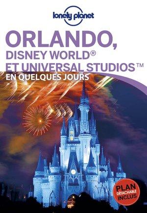 Orlando & Disneyland en quelques jours 1 lp + carte