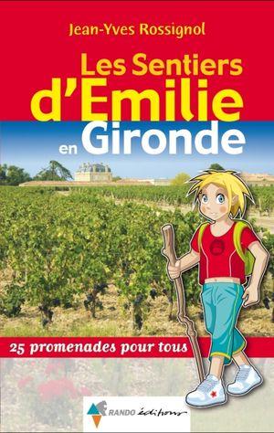 Gironde Les Sentiers Emilie Rando