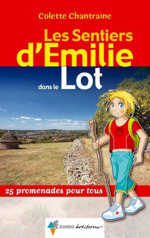 Le Lot Sentiers Emilie Rando