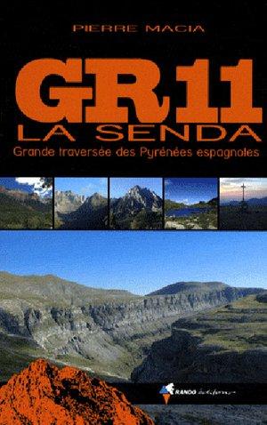 Gr11- La Senda (grande Traversee Des Pyrenees Espagnol)