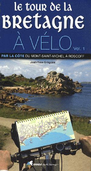 Bretagne tour à vélo du Mt-St-Michel à Roscoff 10 étapes