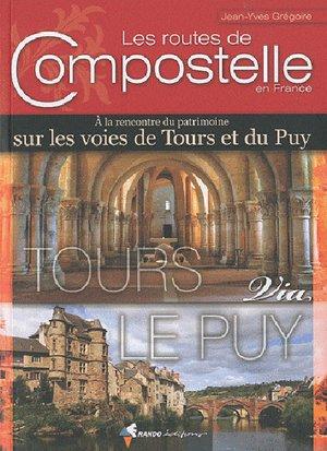 Compostelle - Routes De Compostelle En France