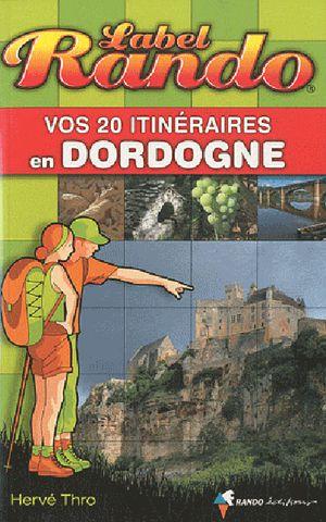 Dordogne vos 20 itin.