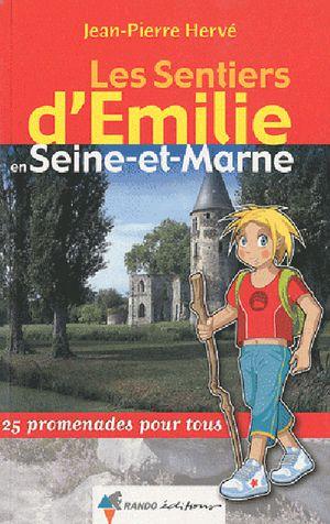 Seine-et-Marne sentiers émilie