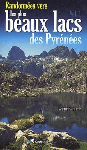 Randonnées dans les plus beaux lacs des pyrénées T1