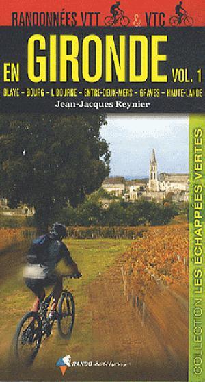 Gironde 1 - VTT & VTC Blaye-Bourg-Libourne