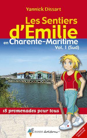 Charente-Maritime Sud vol. 1 sentiers émilie