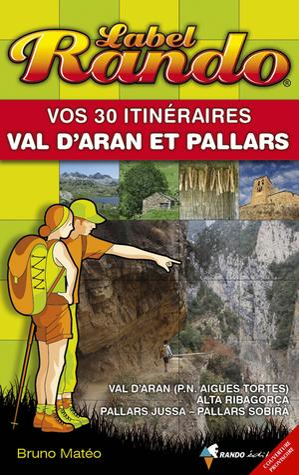 Val d'Aran et Pallars vos 30 itin.