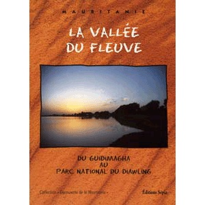 Vallee Du Fleuve (mauritanie) Sepia Ed.