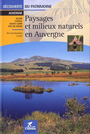Auvergne Paysages Milieux Naturels Pied