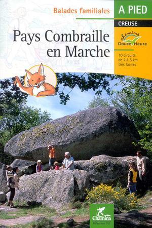 Pays Combraille En Marche Pied Creuse