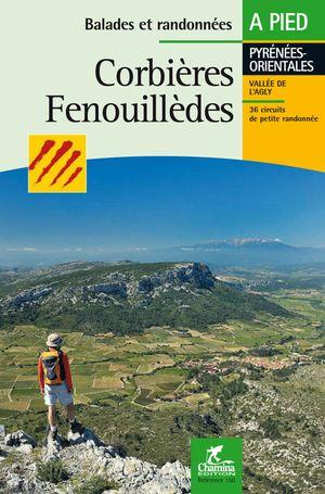 Corbières - Fenouillèdes à pied  - Pyr.Orient.