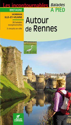 Rennes autour de à pied  Bretagne