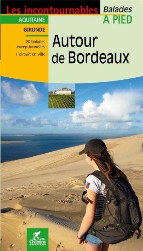 Bordeaux autour de à pied