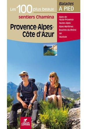 Provence - Alpes - Côte d'Azur - 100 plus beaux à pied