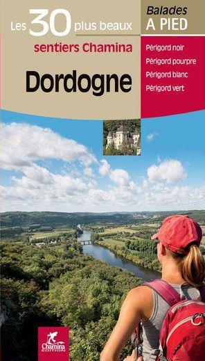 Dordogne - 30 plus beaux  sent. à pied