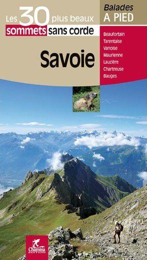 Savoie 30 plus beaux sommets sans corde à pied