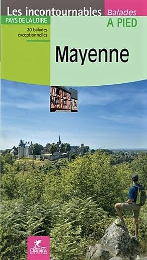 Mayenne à pied Pays de la Loire