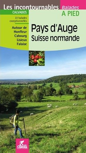 Pays d'Auge - Suisse Normande à pied