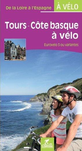Tours - Côte basque à vélo Eurovelo 3 ou variantes