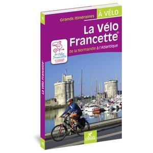 Francette - La vélo Francette de la Normandie à L'Atlantique