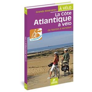 Nantes à Hendaye à vélo Vélodyssée-Côte Atlantique à vélo