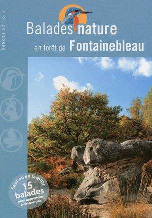 Fontainebleau fôret balades nature