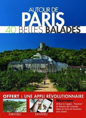 Paris - 40 belles balades