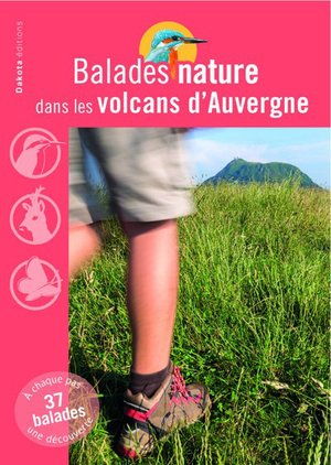 Auvergne volcans balades nature