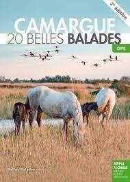 Camargue 20 belles balades