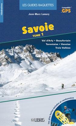 Libris Raquette T1 Vanoise/trois Vall?es