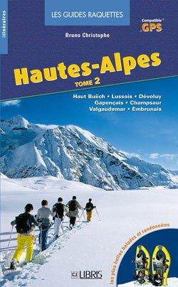 Hautes-alpes T.2 Libris Raquette