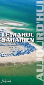 Maroc saharien aujourd'hui