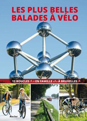 Bruxelles les plus belles balades à vélo