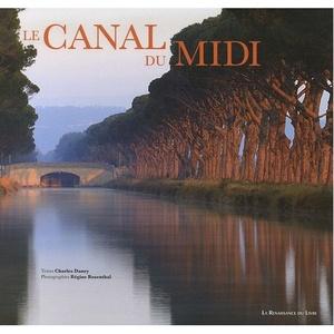 Le Canal Du Midi (fotoboek Hb)