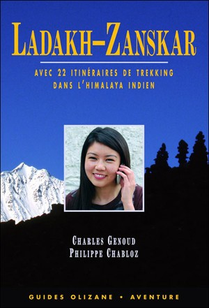 Ladakh Zanskar Trekking Guide Olizane