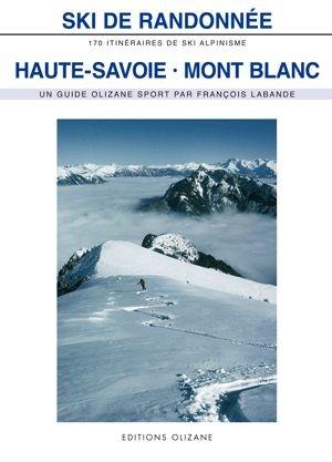 Haute-savoie Mont-blanc - Olizane Ski