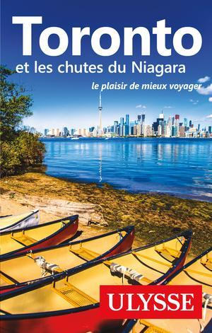 Toronto & les chutes du Niagara