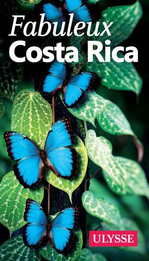 Costa Rica fabuleux