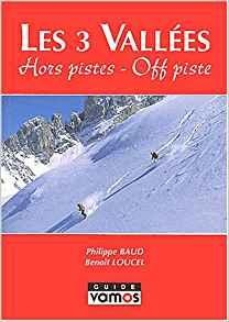 Trois Vallees hors-piste Three Valleys off-piste (Frans/Engels)