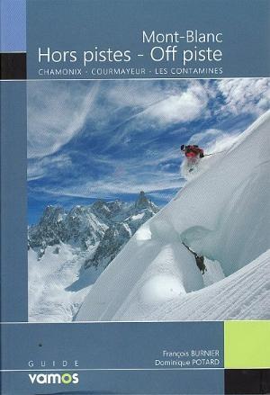 Mont Blanc Off Piste - Hors Pistes