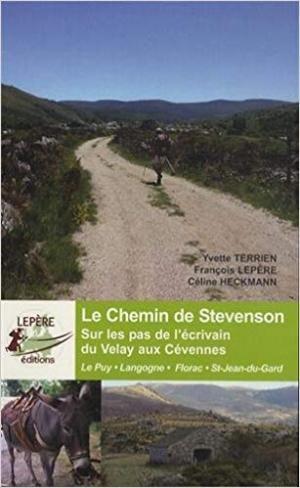 Le Chemin De Stevenson Ed.lepere