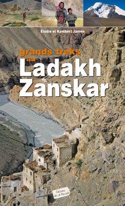 Grands Treks Au Ladakh Zanskar