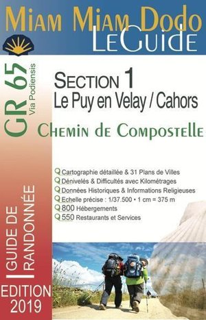 GR 65 Le Guide - Via Podiensis - La Voie du Puy - Section 1 - Du Puy-en-Velay à Cahors