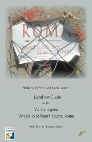 Lightfoot Guide To The Via Francigena