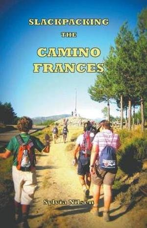 Slackpacking The Camino Frances